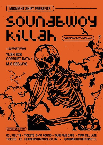 Midnight Shift w/ Soundbwoy Killah at Take Five Cafe in Bristol