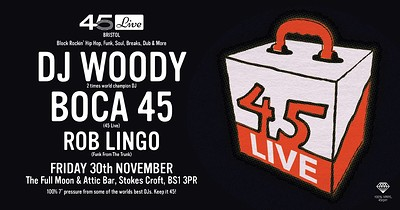 45 Live Bristol at The Attic Bar in Bristol