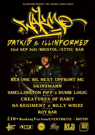 Datkid & Illinformed WAKMO Album Launch  at The Attic Bar in Bristol