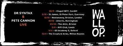 "Dr Syntax & Pete Cannon ""Wallop"" Album Tour at The Attic Bar in Bristol"