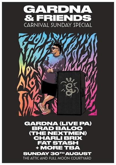 Gardna & Friends ; Carnival Sunday Special at The Attic Bar in Bristol