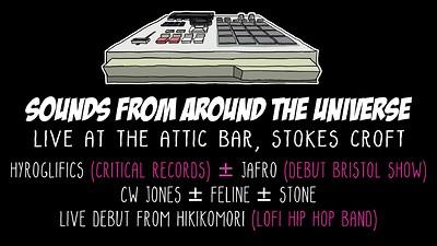 Hyroglifics, Jafro, CW Jones & Lofi Hip Hop Band at The Attic Bar in Bristol