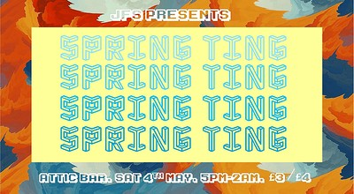 JFS Presents: Spring Ting Festival 2019! at The Attic Bar in Bristol