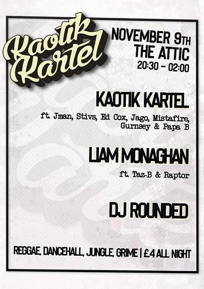 Kaotik Kartel at The Attic Bar in Bristol
