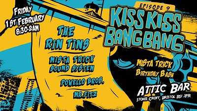 KKBB: The Rin Tins / Mista Trick Sound System at The Attic Bar in Bristol