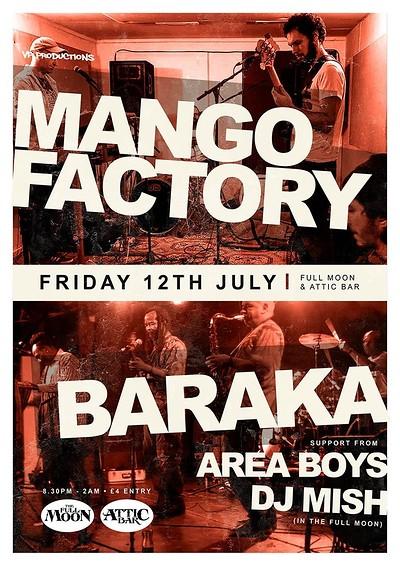 Mango Factory / Baraka / Area Boys at The Attic Bar in Bristol