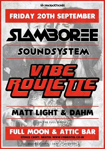 Slamboree Soundsystem & Vibe Roulette at The Attic Bar in Bristol