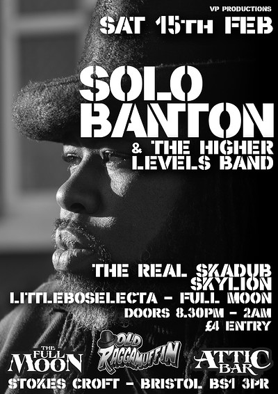 Solo Banton & The Higher Levels Band at The Attic Bar in Bristol