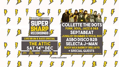 Super Sharp Recordings: Live Drum & Bass Special at The Attic Bar in Bristol
