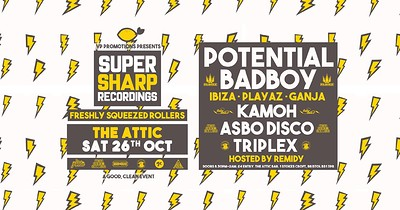 Super Sharp Recordings: Potential Badboy (Playaz) at The Attic Bar in Bristol