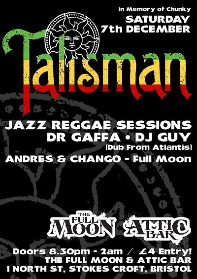 Talisman / Jazz Reggae Sessions & More! at The Attic Bar in Bristol
