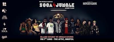 The World Famous Soca Jungle Sound Clash at The Attic Bar in Bristol