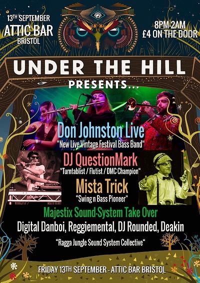UTH Presents. Don Johnston Live / DJ QuestionMark  at The Attic Bar in Bristol