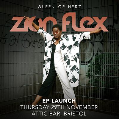 Zion Flex - Queen of Herz - EP launch at The Attic Bar in Bristol