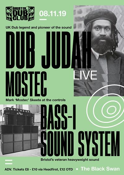 Bristol Dub Club w/ Dub Judah • Mostec • Bass-I  at The Black Swan in Bristol