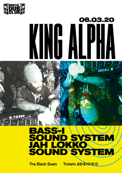 Bristol Dub Club w/King Alpha • Jah Lokko • Bass-I at The Black Swan in Bristol