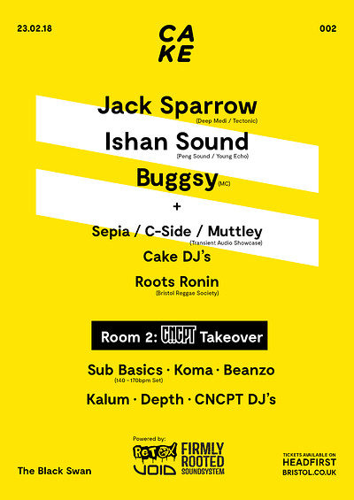 CAKE / 002: Jack Sparrow, Ishan Sound & Buggsy  at The Black Swan in Bristol