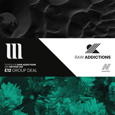 Method Lab x Raw Addictions [Limited Combi-Ticket] at The Black Swan in Bristol
