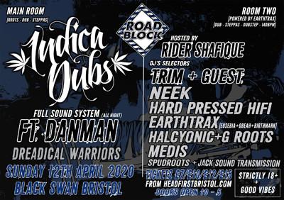 RoadBlock - Indica Dubs with Danman   at The Black Swan in Bristol