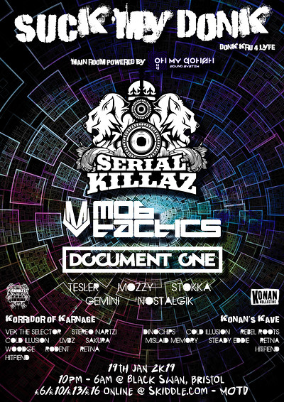 Suck My Donk - Serial Killaz, Mob Tactics + MORE at The Black Swan in Bristol