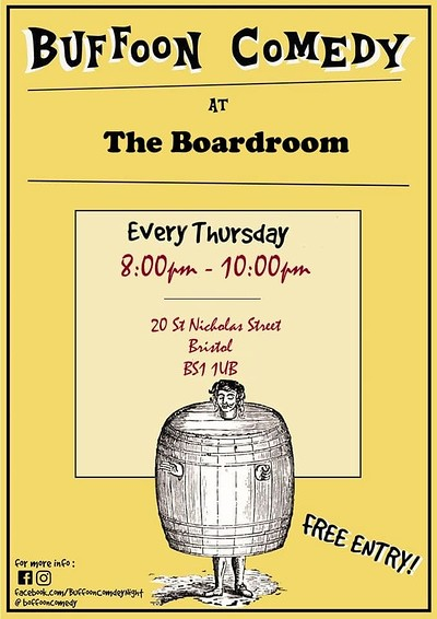 Buffoon Comedy #17 February 20th Free Entry at The Boardroom in Bristol