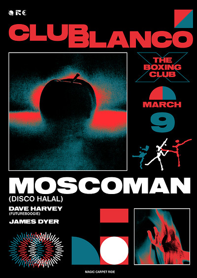 Club Blanco w/ Moscoman at The Boxing Club in Bristol