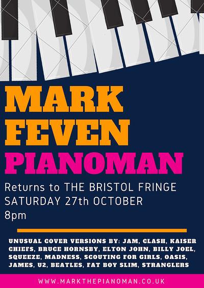 Mark Feven Piano Man  at The Bristol Fringe in Bristol