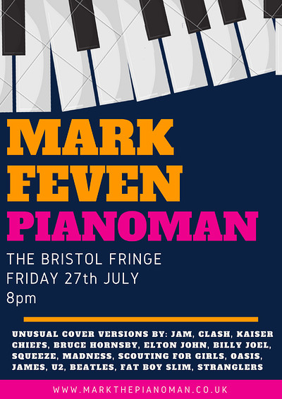 Mark Feven Pianoman at The Bristol Fringe in Bristol