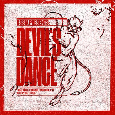 Ossia presents Devils Dance  at The Brunswick Club in Bristol