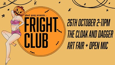 The Ghoul Gang presents 'Fright Club' at The Cloak & Dagger in Bristol
