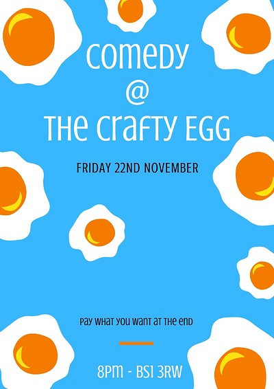 Comedy @ The Crafty Egg  at The Crafty Egg in Bristol