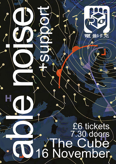 Able Noise + Sholto Dobie + Dhalia  at The Cube in Bristol