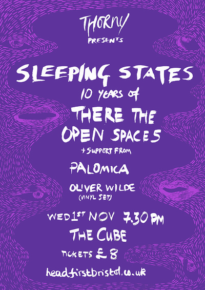 Sleeping States / Palomica / Oliver Wilde (DJ) at The Cube in Bristol