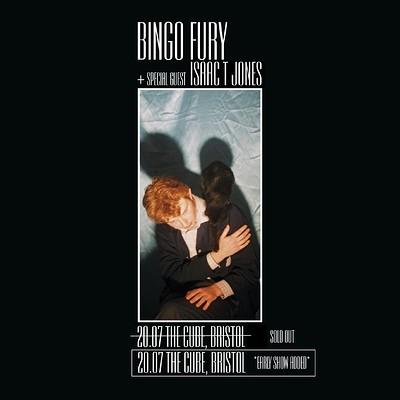 SN: Bingo Fury + Isaac T Jones at The Cube in Bristol