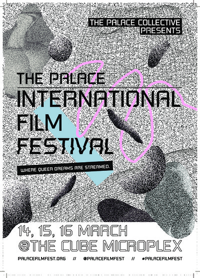 The Palace International Film Festival  at The Cube in Bristol