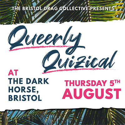 Queerly Quizical at The Dark Horse Bristol in Bristol