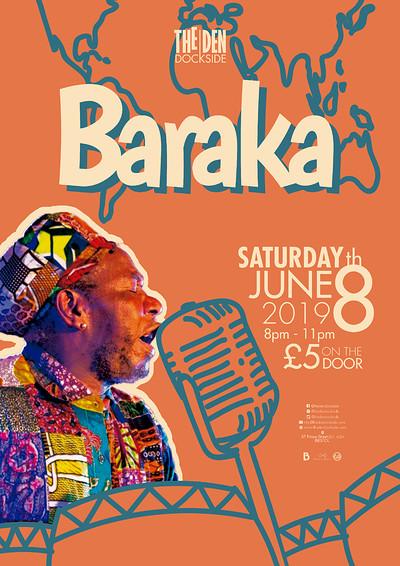 Baraka at The Den, Dockside in Bristol
