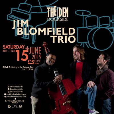 Jim Blomfield Trio at The Den - Dockside in Bristol