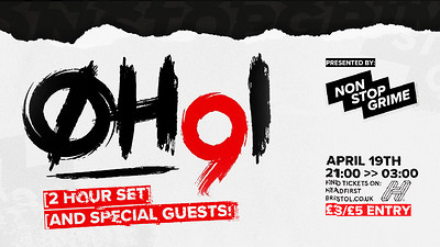 NonStopGrime: OH91 + Special Guests // 2 hour set at The Doghouse in Bristol