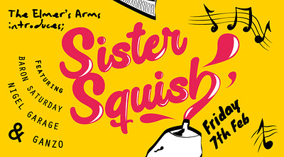 Sister Squish: It's a Family Affair at The Elmer's Arms in Bristol