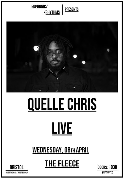 [NEW DATE] Quelle Chris + I Jahbar & Bokeh Edwards at The Fleece in Bristol