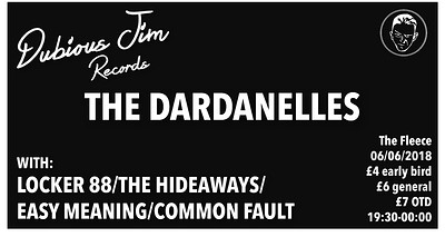 Dubious Jim Records Presents: The Dardanelles at The Fleece in Bristol