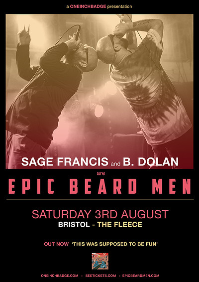 Sage Francis and B. Dolan are EPIC BEARD MEN at The Fleece in Bristol