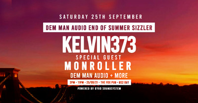 Dem Man Audio End Of Summer Sizzler  at The Fox, 11 Victoria Road, BS2 0UT in Bristol