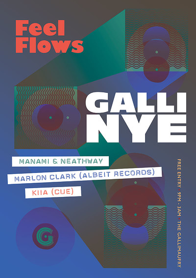 Feel Flows / Galli NYE at The Gallimaufry in Bristol