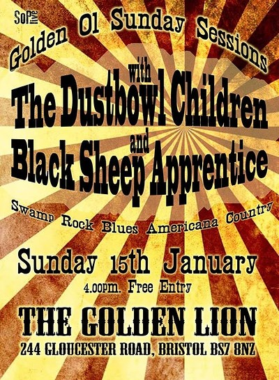 Dustbowl Children / Black Sheep Apprentice at The Golden Lion in Bristol