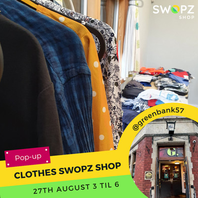 Pop-up Clothes Swopz Shop at The Greenbank, Bristol in Bristol