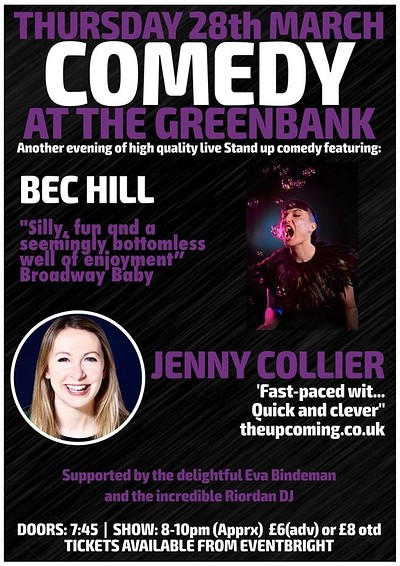 Comedy at the Greenbank: Bec Hill & Jenny Collier at The Greenbank in Bristol