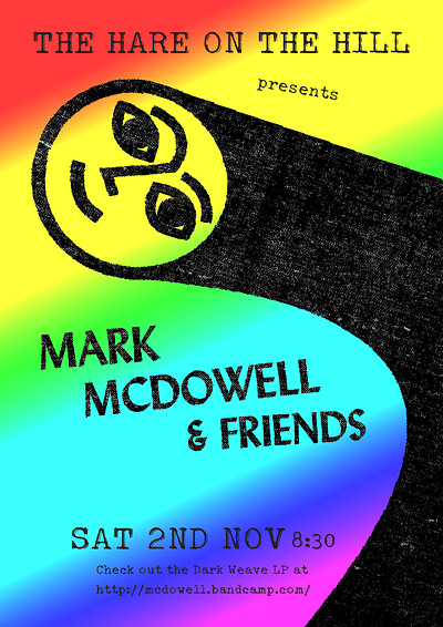 Mark McDowell and Friends at The Hare on the Hill in Bristol
