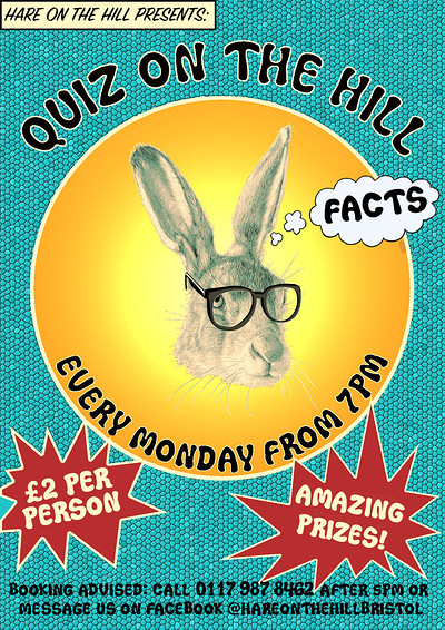 The Quiz on the Hill - Every Monday at 7:30 at The Hare on the Hill in Bristol